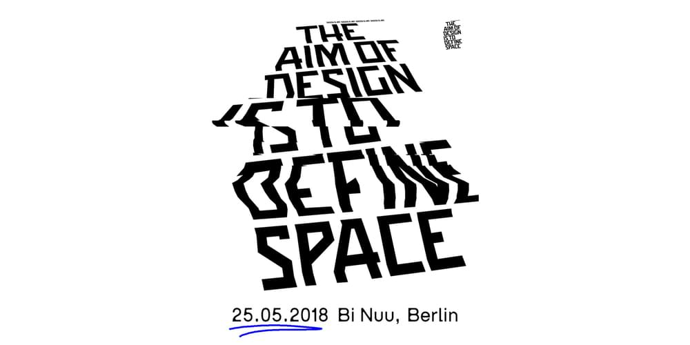 Tickets THE AIM OF DESIGN IS TO DEFINE SPACE,  in Berlin