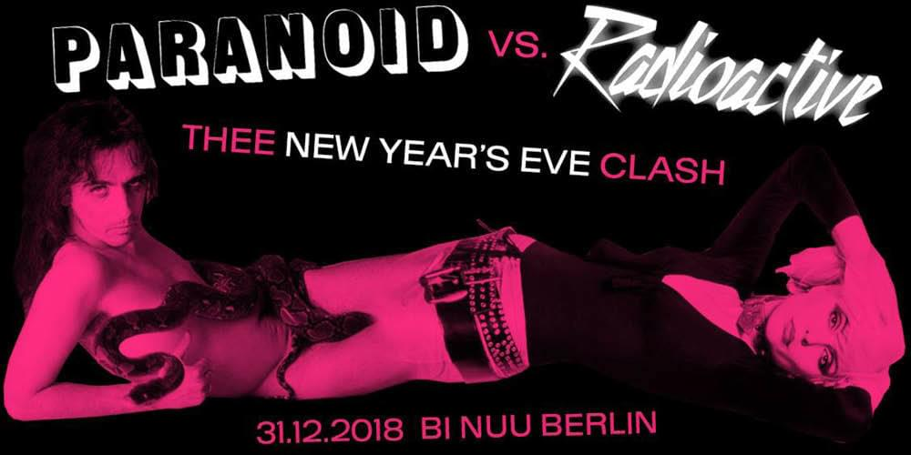Tickets Paranoid vs. Radioactive, Thee New Year's Eve Clash in Berlin
