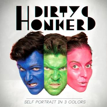"Tickets kaufen für DIRTY HONKERS ""Self Portrait in 3 Colors"" am 22.09.2016"